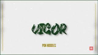 Pon Noodles - Vigor (Original Mix) [FREE DOWNLOAD]