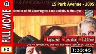 Watch Online: 15 Park Avenue (2005)