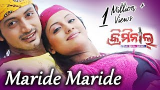 MARIDE MARIDE | Romantic Film Song I CRIMINAL I Arindam, Riya