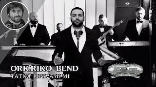 ORK.RIKO BEND - Tatko Lipsvash Mi - 2016 - ( BOSHKOMIX )