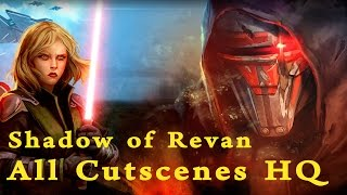 Shadow Of Revan All Cutscenes HQ 1080p Emperor's Wrath Story