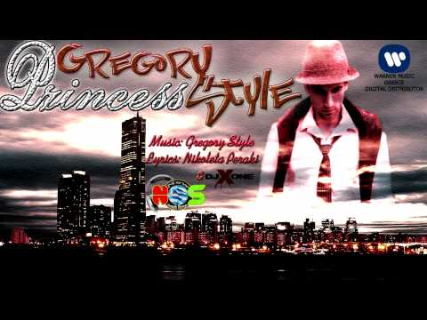 Gregory Style - Princess | New Song 2012