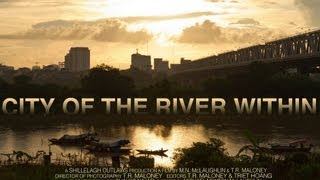 City of the River Within - Trailer