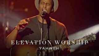 Yahweh | Live | Elevation Worship