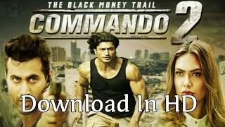 how to download commando-2 (2017) full movie in HD/रिलीज के दिन ही कोई भी फिल्म कैसे डाउनलोड करे ?
