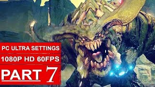 DOOM Gameplay Walkthrough Part 7 [1080p HD 60fps PC ULTRA] DOOM 4 Campaign - No Commentary (2016)