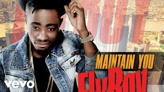 Flyboy - Maintain You [Official Audio]
