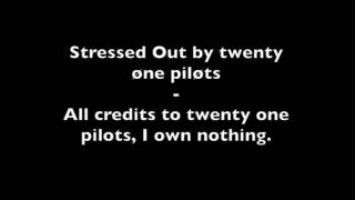 Twenty One Pilots (letra) Stressed Out