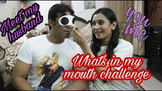 What's in my mouth challenge in hindi   Meet my husband   Indian couple   Cutiful blogger