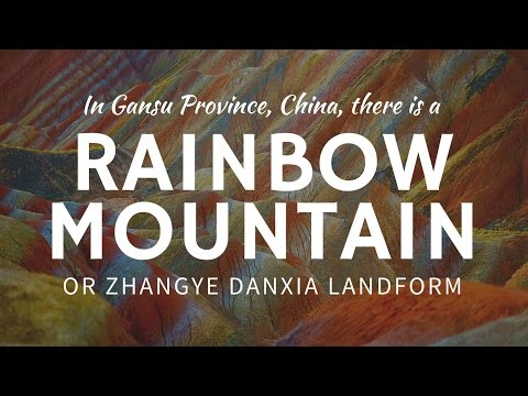Rainbow Mountains Zhangye Danxia (China) – most colorful places on Earth