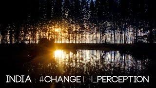 India : #ChangeThePerception (Part 1) 4k