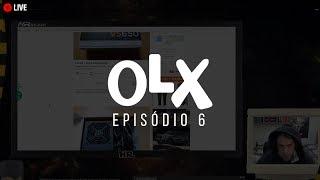 OLX Ep. 06