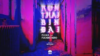 คนไทยบินได้ - P.O.N.R ft. ฟักกลิ้ง ฮีโร่ (Prod. By Botcash) Download Link in Description
