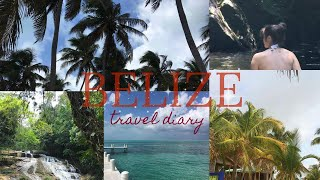 BELIZE TRAVEL DIARY