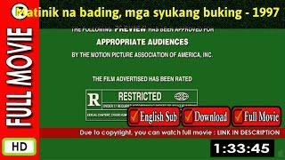 Watch Online: Matinik na bading, mga syukang buking (1997)