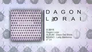 Dagon Lorai - Lady Madonna