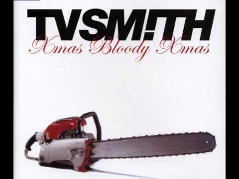 Xmas Bloody Xmas - TV Smith
