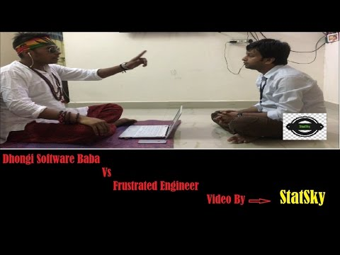 StatSky | Dhongi Software baba Vs Frustrated Engineer