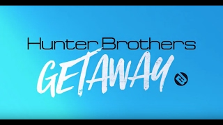 Hunter Brothers - Getaway [Audio Only]