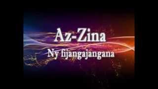 """Az- Zina - """"Ny fijangajangana"""""""