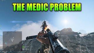 The Medic Problem | Battlefield 5