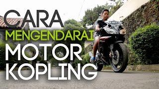 [ TUTORIAL ] BELAJAR MOTOR KOPLING - RIAN DHAN