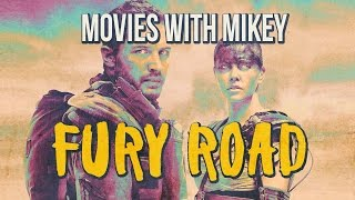 Fury Road (2015) - Movies with Mikey