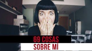 69 COSAS SOBRE MÍ 🐷 ¿Cuántas relaciones tengo? ¿Soy BISEXUAL? - Noemí Casquet