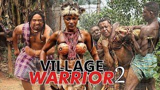 VILLAGE WARRIOR 2 (CHA CHA EKEH) - 2017 LATEST NIGERIAN NOLLYWOOD MOVIES