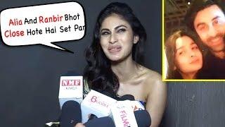 Mouni Roy Share Ranbir And Alia Relationship On Brahmastra Film Set