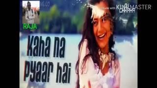 Kaho na pyaar hai dj songs full HD video Download