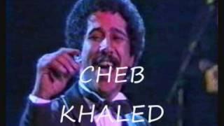 Cheb kHALED  ( Ha Rai Ha Rai )