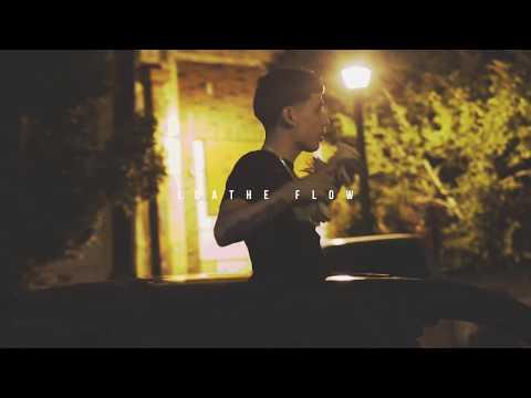Lez - Loathe Flow (Official Music Video)