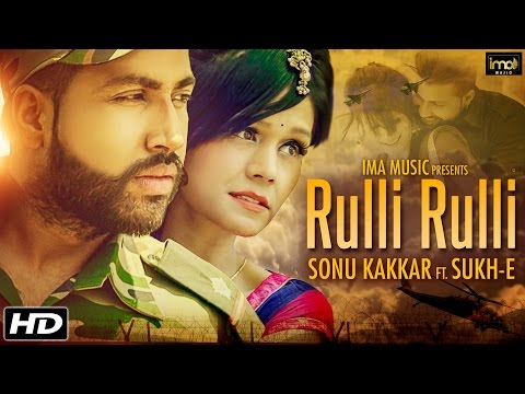 Xxx Mp4 Sonu Kakkar Ft SukhE Muzical Doctorz Sad Song Rulli Rulli Latest Punjabi Songs 2016 Punjabi 3gp Sex
