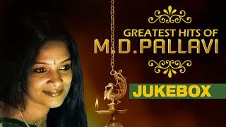Greatest Hits Of M.D. Pallavi    Jukebox    M D Pallavi Hit Songs    Kannada Songs