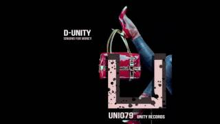 D-Unity - Singing for money (Original Mix)