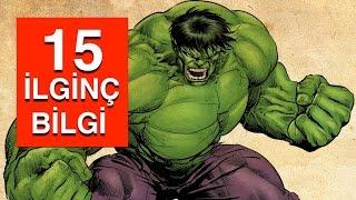 Yeşil Dev Hulk ile İlgili 15 İlginç Bilgi