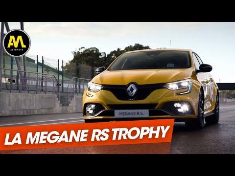 Renault Mégane R.S Trophy une voiture d exception