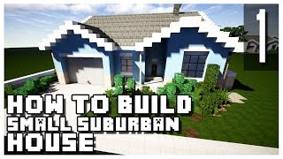 How to Build a Suburban House in Minecraft - Part 1