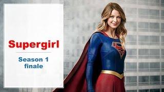 Supergirl Season Finale Recap!!! [S1E20]