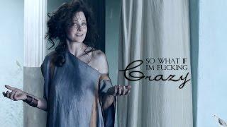 Lucretia || So what if I'm fucking crazy
