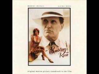 Rambling Rose OST - Hello, I'm Rose (Elmer Bernstein)
