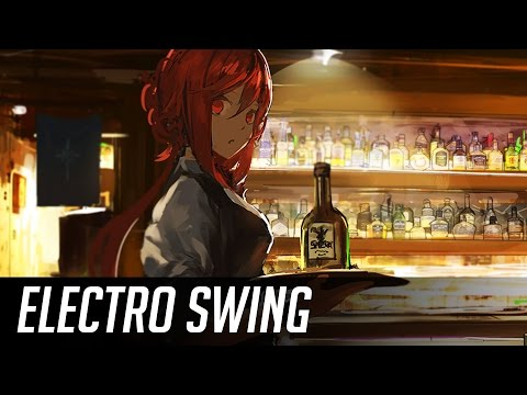 ► Best of Electro Swing Mix January 2017 ◄  ̄�  ̄