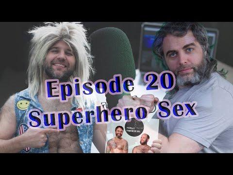 Superhero Sex - Guy & Harley Podcast # 20