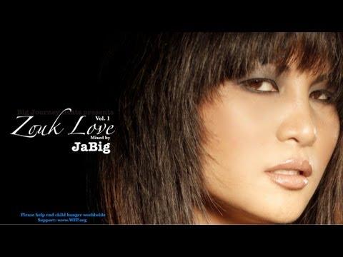 Zouk Love Mix by JaBig (Hits & Songs Playlist for Kizomba & Kompa Music Dance)