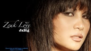 Zouk Love Mix by JaBig (Hits & Songs Playlist for Kizomba & Kompa Music Dance)