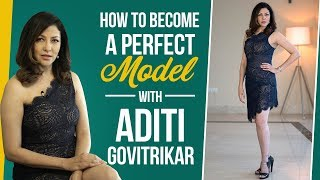 Aditi Govitrikar busts myths about modelling   How to be the perfect model   Fashion   Pinkvilla