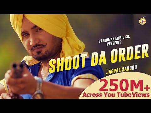 Xxx Mp4 Shoot Da Order Jagpal Sandhu Ft Mr WOW Latest Punjabi Songs 2018 Vardhman Music 3gp Sex
