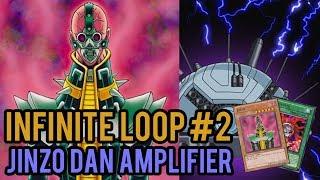 INFINITE LOOP #2: JINZO DAN AMPLIFIER !!