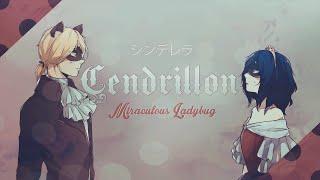 Cendrillon ❘ ❮Miraculous Ladybug❯ PV